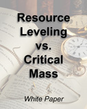 Resource Leveling Vs. Critical Mass